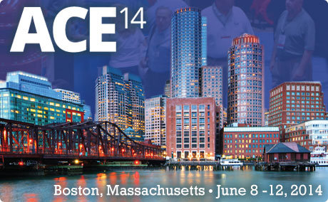 See You in Boston at ACE 2014